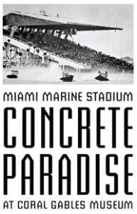 Concrete Paradise: Miami Marine Stadium